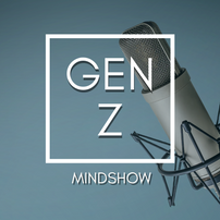 The Gen Z Mind Show