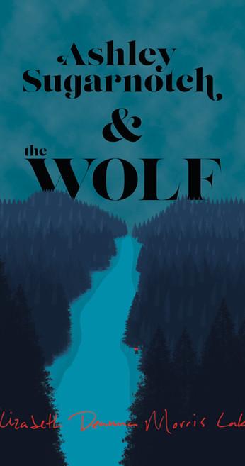 Ashley Sugarnotch & the Wolf