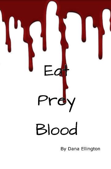 Eat Prey Blood
