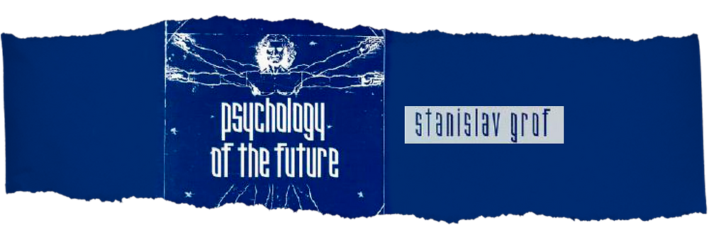 "Livro de Stanislav Grof: ""Psychology of the future""."