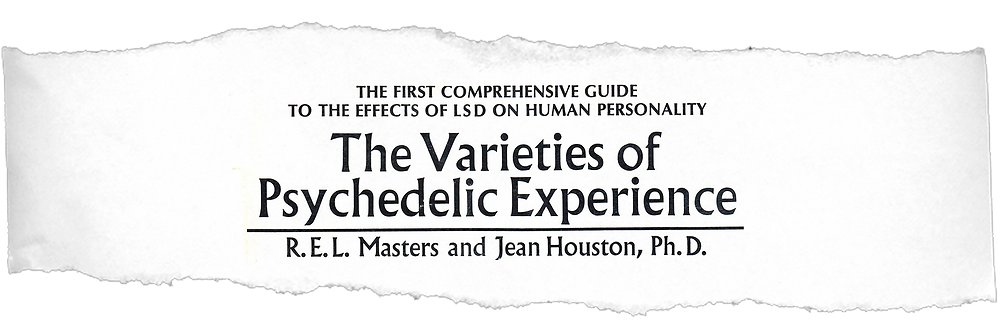 "Estudo de R. E. L. Masters e Jean Houston: ""The varieties of psychedelic experience""."