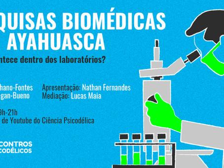 VÍDEO - Encontros Psicodélicos #3:  Pesquisas biomédicas com ayahuasca