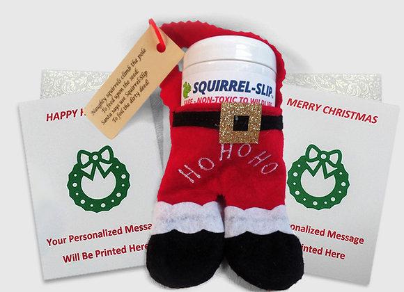 Santa Pants with a 1 oz, Squirrel-Slip