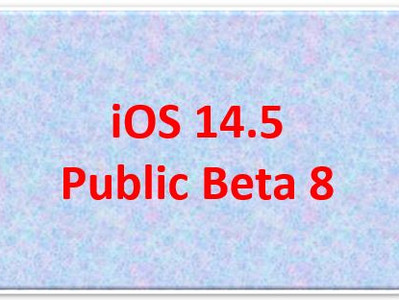 iOS 14.5 Beta 8 Released by Apple for Developers | Tech-Knowledge