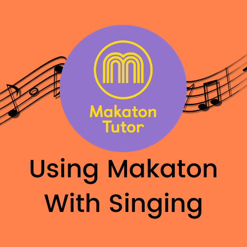 Using Makaton With Singing Online