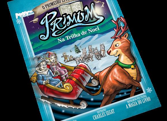 Primum – Na trilha de Noel (Vol. 3)