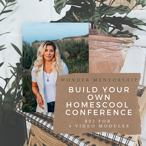Build Your Own Homeschool Conference