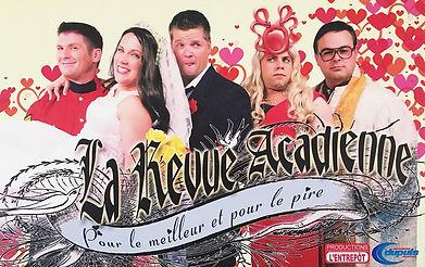 Affiche - Revue Acadienne 2012 - Pour le meilleur et pour le pire