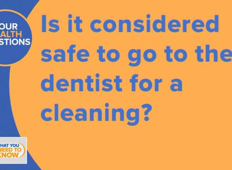 Dental Visits Are Safe, Essential