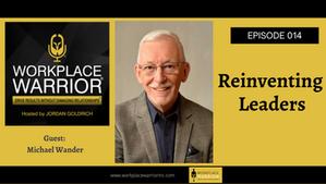 Michael Wader: Reinventing Leaders