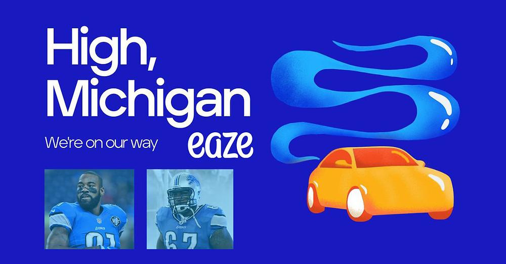 Eaze Launches in Michigan