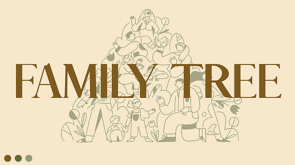 FAMILY TREE Title Slide 1280x720.png