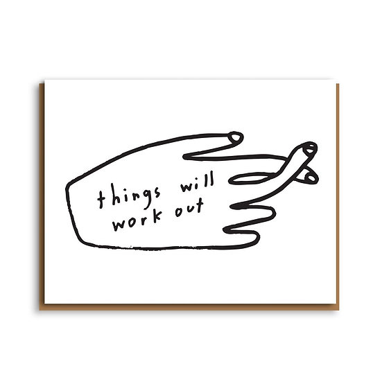 PEOPLE I'VE LOVED Things Will Work Out Card