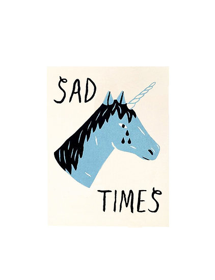 GILLIAN WILSON Sad Times Card