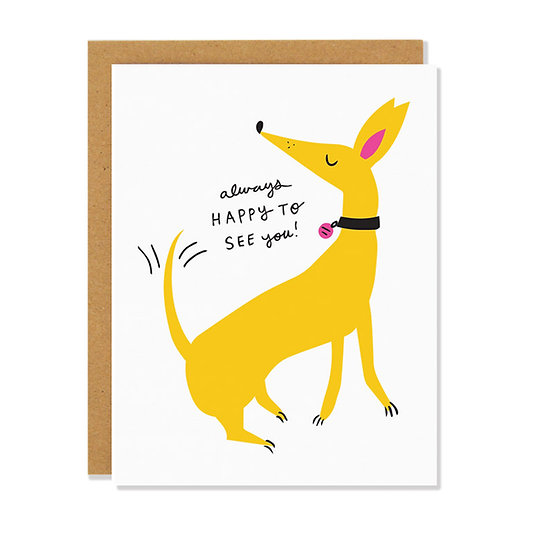 BADGER & BURKE Happy to See You Card