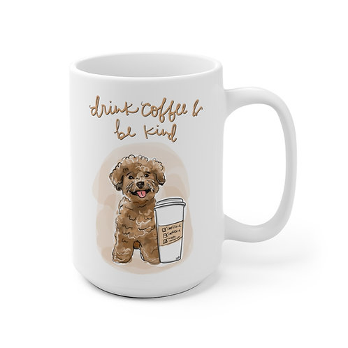 Drink Coffee, Be Kind Mug
