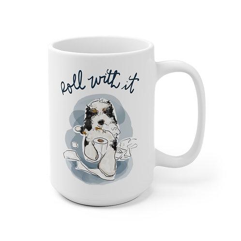 Roll With It Dog Mug
