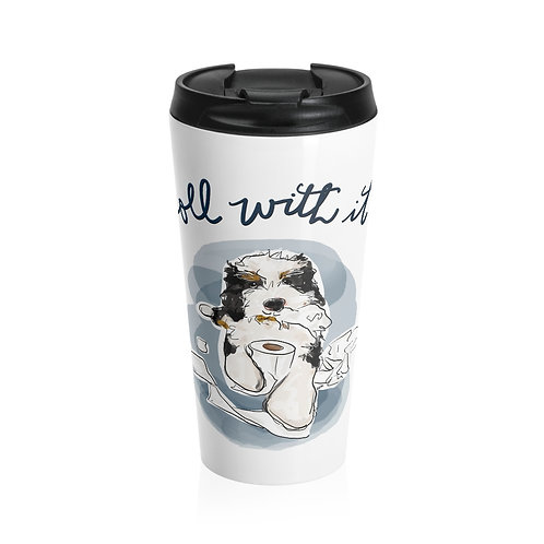 Roll With It Stainless Steel Travel Mug