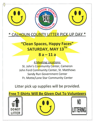 Calhoun County Litter Pick up Day Saturday, May 13      Let's get together to beautify our count