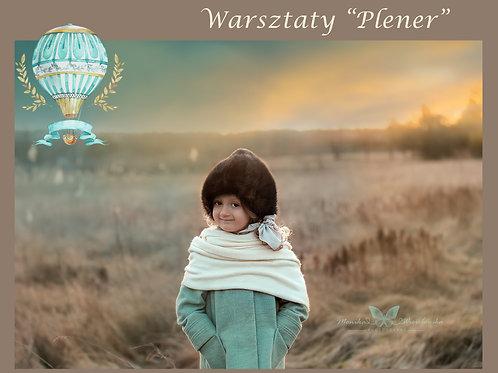 """Warsztaty """"PLENER"""""""
