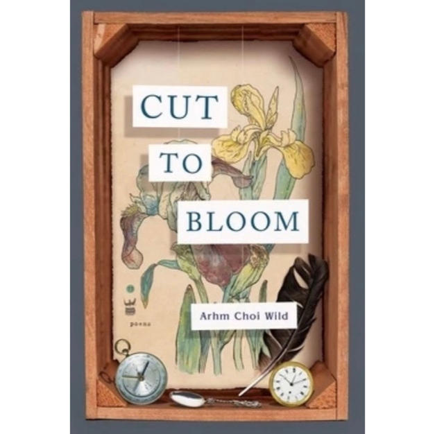 Cut to Bloom - Arhm Choi Wild