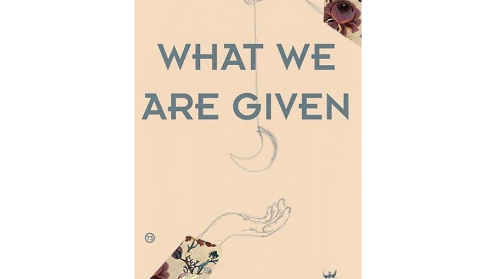 What We Are Given - Ollie O' Neill