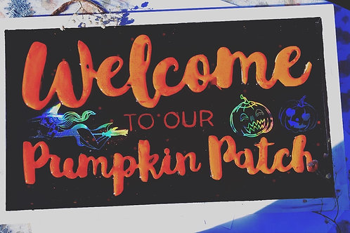 Welcome to Our Pumpkin Patch Wall Sign