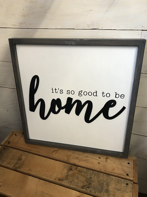 So good to be Home- hand painted wood Sign