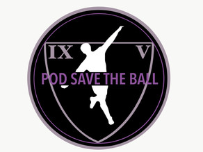 PODCAST: POD SAVE THE BALL
