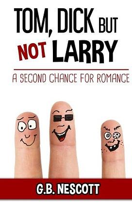 Tom, Dick but not Larry (Nescott, GB)