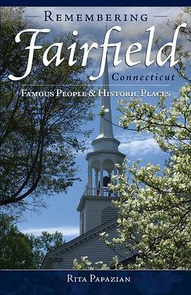 Remembering Fairfield, Connecticut (Papazian, Rita)