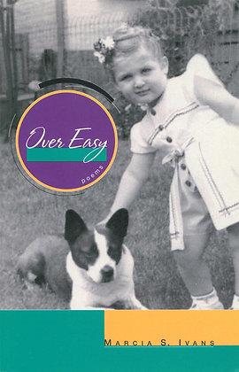 Over Easy (Ivans, Marcia)