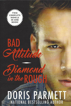 Bad Attitude & Diamond In The Rough (Parmett, D.)