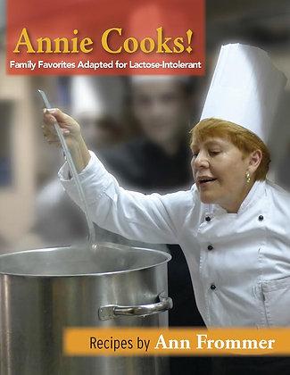 Annie Cooks! (Frommer, Ann)