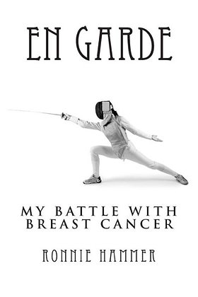 En Garde: My Battle with Breast Cancer (Hammer, Ronnie)