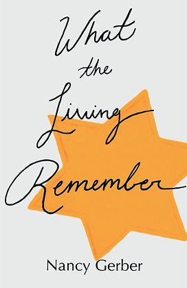 What the Living Remember (Gerber, Nancy)
