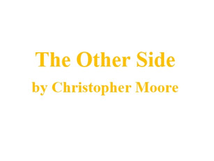 INTRODUCING THE PLAYS & CAST 4/5: THE OTHER SIDE