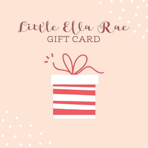 Little Ella Rae Gift Card