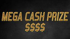 Mega Cash Prize.jpg