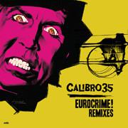 Calibro 35 Eurocrime! Remixes Out Now!