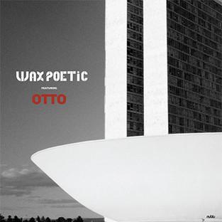 Wax Poetic - Brasil EP
