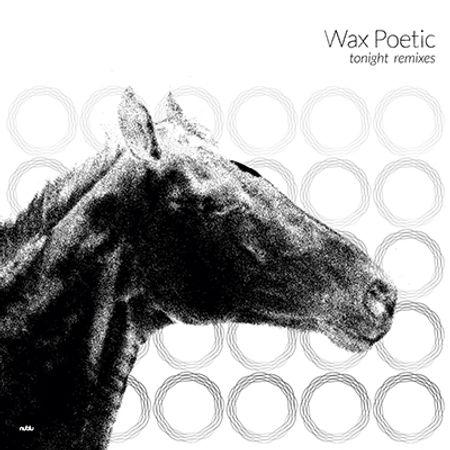waxpoetic-tonightremixes.jpg