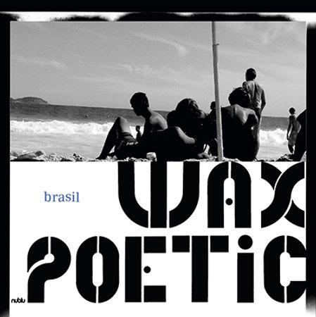 WaxPoetic-Brasil.jpg