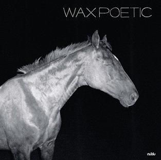Wax Poetic - On a Ride