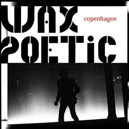 WaxPoetic-Copenhagen.jpg