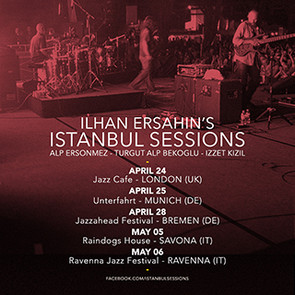 ISTANBUL SESSIONS ON THE ROAD