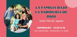 LA FAMILIA BAJO DE LA SABIDURIA DE DIOS