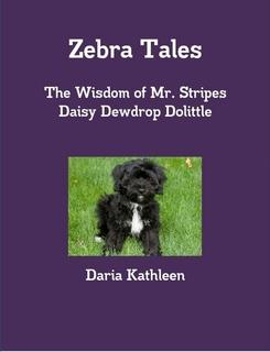 Zebra Tales- Daisy Dewdrop Dolittle
