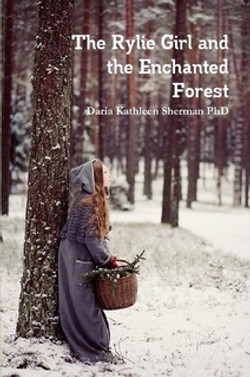 Rylie Girl and the Enchanted Forest
