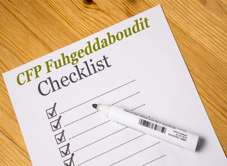 Fuhgeddaboudit checklist - 7 steps to help you fail.